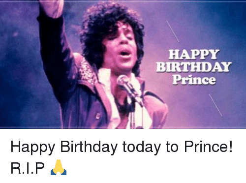 happy-birthday-prince-happy-birthday-today-to-prince-r-i-p-🙏-11499899
